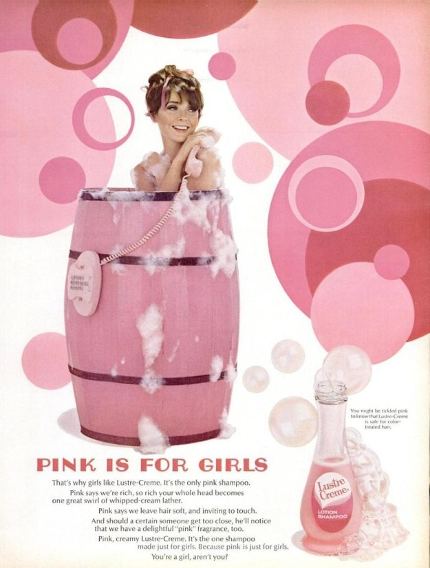 "1967 ""Pink is for Girls"" advertisement for Lustre Creme Shampoo.]"