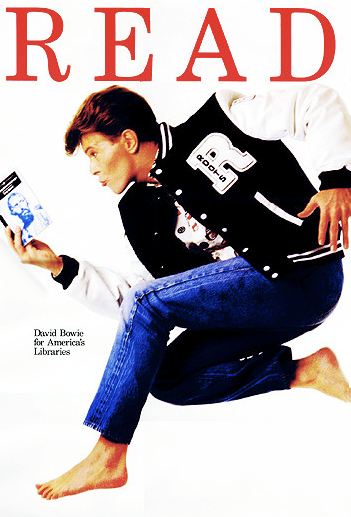 [Bowie's 1987 poster for the American Library Association's READ campaign to promote literacy.]
