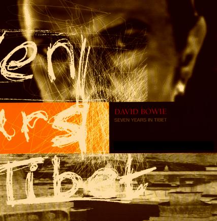 [Seven Years In Tibet - David Bowie]