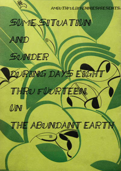 some-situation-and-sunder-during-days-eight-thru-fourteen-on-the-abundant-earth_cover