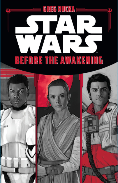 Star Wars: Before the Awakening by Greg Rucka & Phil Noto