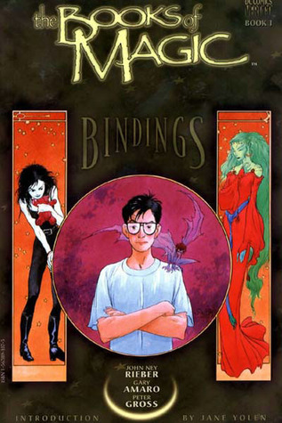 The Books of Magic: Book 1: Bindings - by John Ney Rieber