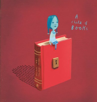 A Child of Books by Oliver Jeffers & Sam Winston