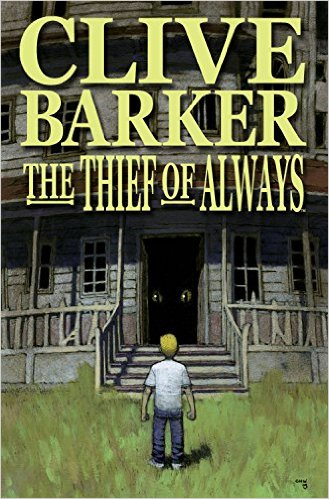 The Thief of Always by Clive Barker graphic novel adaption by Kris Oprisko & Gabriel Hernandez