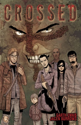 Crossed (Volumes 1-17) by Garth Ennis, etc.