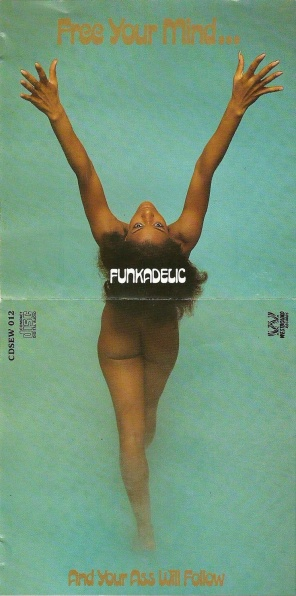 [I Wanna Know If It's Good to You? - Funkadelic]