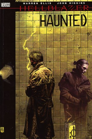John Constantine, Hellblazer,Volume 13: Haunted by Warren Ellis & John Higgins