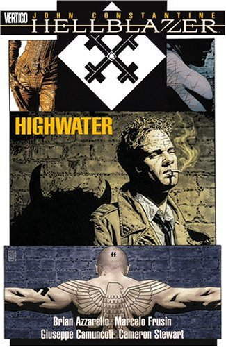 John Constantine, Hellblazer, Volume 15: Highwater by Brian Azzarello