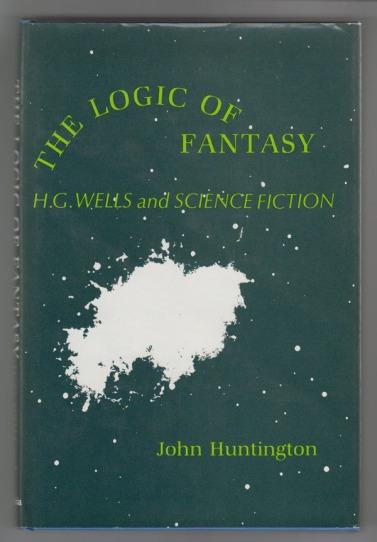 Utopian and Anti-Utopian Logic:H.G. Wells and his Successors by John Huntington