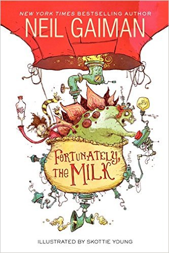 Fortunately, the Milk by Neil Gaiman & Skottie Young