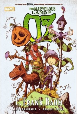 Oz: The Marvelous Land of Oz by L. Frank Baum (Author), Eric Shanower (Author), Skottie Young