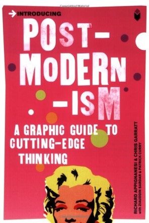 Introducing Postmodernism: A Graphic Guide by Richard Appignanesi & Chris Garratt