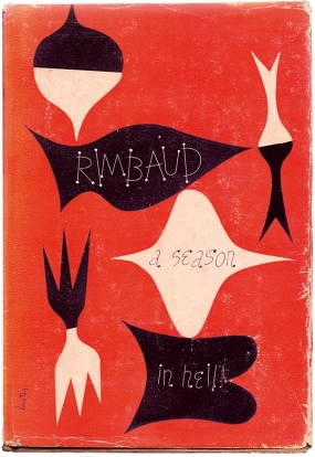 A Season in Hell & The Drunken Boat by Arthur Rimbaud, translated by Louise Varèse