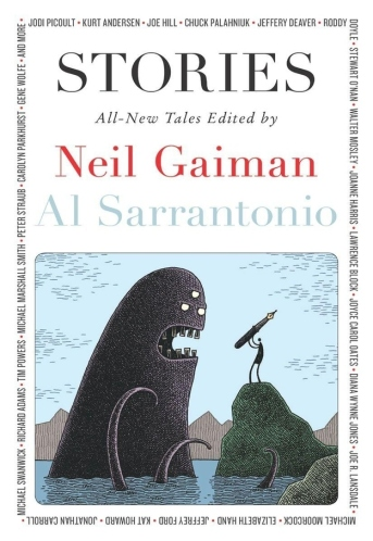 Stories: All-New Tales edited by Neil Gaiman & Al Sarrantonio