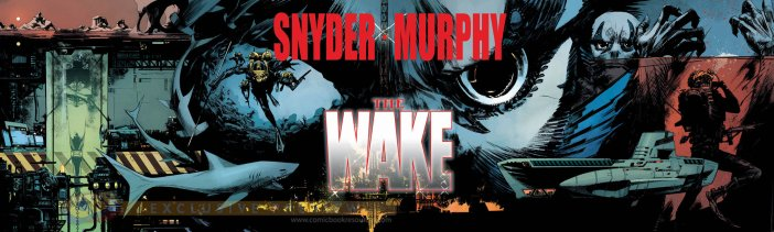 The Wake by Scott Snyder & Sean Murphy
