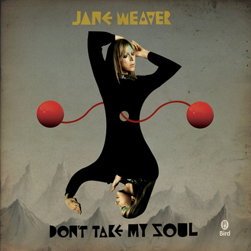 [Don't Take My Soul – Jane Weaver]