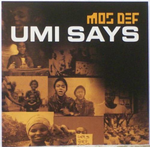 [Umi Says – Mos Def]