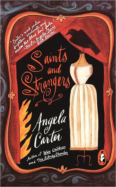 Saints and Strangers (aka Black Venus) by Angela Carter